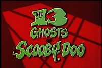 The 13 Ghosts of Scooby-Doo.jpg
