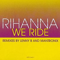 Rihanna - We Ride 2.jpg