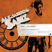 Alejandro sanz - looking for paradise.jpg