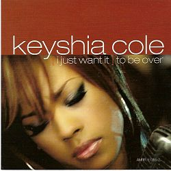 KEYSHIA COLE i just want it to be over.jpg