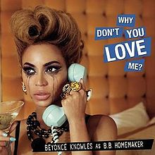 Beyoncé - Why Don't You Love Me Official.jpg