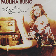 Paulina Rubio - The One You Love.jpg