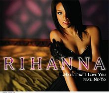 Rihanna - Hate That I Love You -Single-.jpg