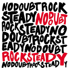 No Doubt - Rock Steady.png