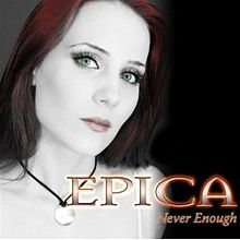Never Enough Epica.jpg