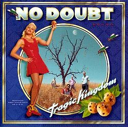 No Doubt - Tragic Kingdom.jpg