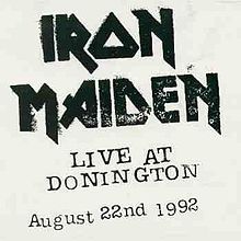 Live at Donington (Iron Maiden album) cover.jpg
