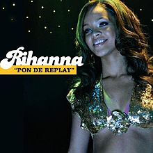 Rihanna - Pon De Reply.jpg