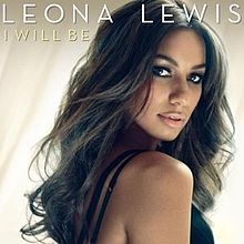 Leona Lewis - I Will Be (Official Single Cover).jpg