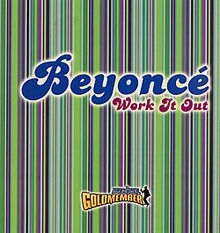 Beyonce - Work It Out 2.jpg