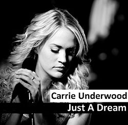 Carrie Underwood - Just a Dream.jpg