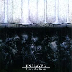 Enslaved-Below the Lights.jpg