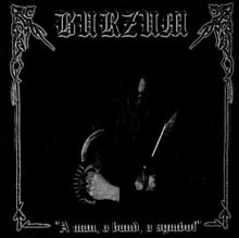 Burzum Tribute-A Man, A Band, A Symbol.jpg