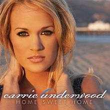 Carrie Underwood - Home Sweet Home.jpg