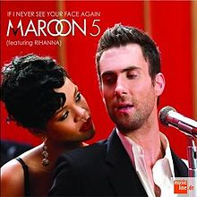 Maroon+5,Rihanna If+I+Never+See+Your+Face+Again.jpg
