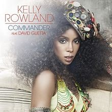 Kelly Rowland - Commander (feat. David Guetta).jpg