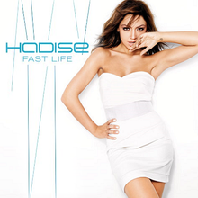 Hadise - Fast Life Single.png