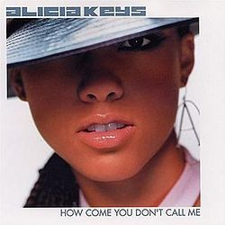 Alicia keys - how come you don't call me.jpg