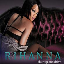 Rihanna-shut-up-and-drive.jpg