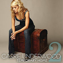 Carrie Underwood - Temporary Home.jpg