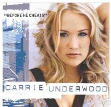 Carrie Underwood - Before He Cheats.jpg