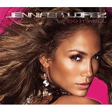 Jennifer Lopez  on 220px Jennifer Lopez   Do It Well Jpg