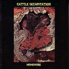 Cattle Decapitation - Homovore.jpg