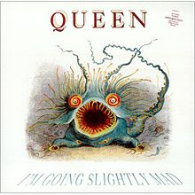 Queen-Im-Going-Slightly-Mad.jpg