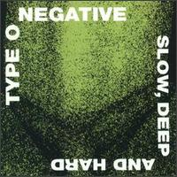 Обложка альбома Type O Negative «Slow, Deep And Hard» (1991)