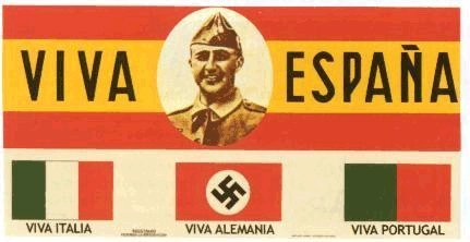 "Poster of the Spanish nationalists: ""Long live Spain, Italy, Germany and Portugal!"" (Center portrait of Franco)."