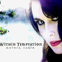 Обложка сингла Within Temptation «Mother Earth» (2003)