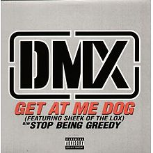 Обложка сингла DMX «Get at Me Dog» (1998)