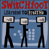 Обложка альбома Switchfoot «Learning to Breathe» (2000)