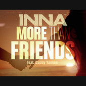 Обложка сингла «More Than Friends» (Inna и Daddy Yankee, 2013)