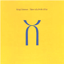 Обложка альбома King Crimson «Three of a Perfect Pair» (1984)