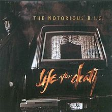 Обложка альбома The Notorious B.I.G. «Life After Death» (1997)