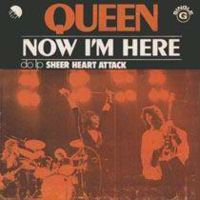Обложка сингла Queen «Now I'm Here» (1975)