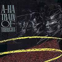 Обложка сингла «Train of Thought» (a-ha, 1986)