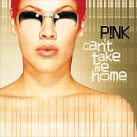 Обложка альбома Pink «Can't Take Me Home» (2000)