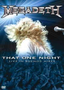 Обложка альбома Megadeth «That One Night: Live in Buenos Aires» (2007)