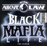 Обложка альбома Above the Law «Black Mafia Life» (1992)