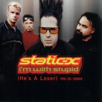 Обложка сингла «I'm with Stupid» (Static-X, 2000)