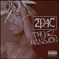 Обложка сингла 2Pac при участии Энтони Гамильтона/ Нэса и J. Phoenix «Thugz Mansion» (2002)