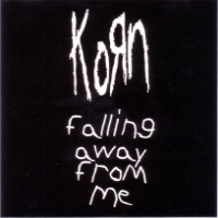 Обложка сингла Korn «Falling Away from Me» (1999)