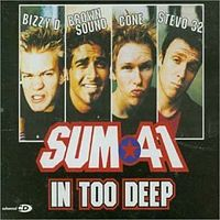 Обложка сингла Sum 41 «In Too Deep» (1999)