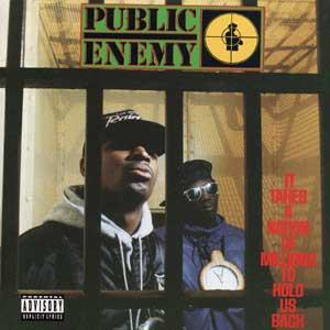 Обложка альбома Public Enemy «It Takes a Nation of Millions to Hold Us Back» (1988)