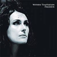 Обложка сингла «Frozen» (Within Temptation, 2007)