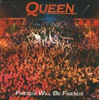 Обложка сингла «Friends Will Be Friends» (Queen, 1986)