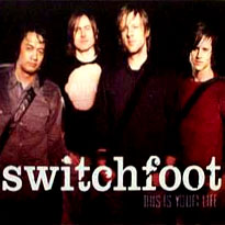 Обложка сингла Switchfoot «This Is Your Life» ((2004))