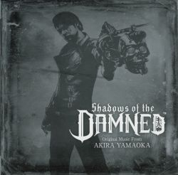 Обложка альбома «Shadows of the Damned Original Music From Akira Yamaoka» (2011)